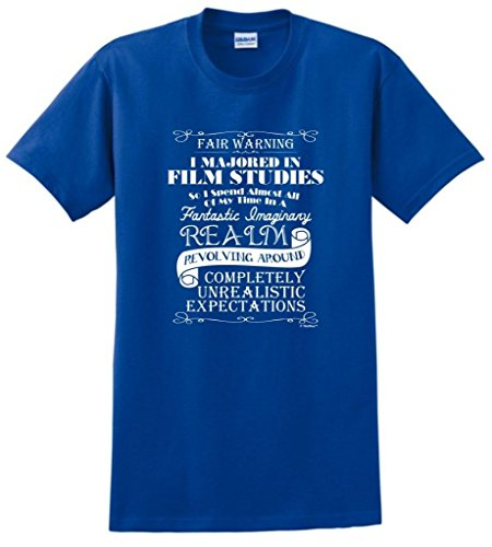 Film Studies Major with Unrealistic Expectations T-Shirt Large Royal