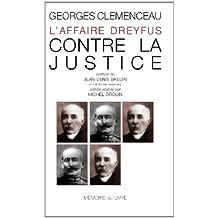 Affaire Dreyfus, contre la justice (L')
