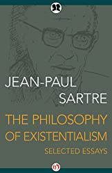 The Philosophy of Existentialism: Selected Essays