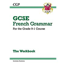 New GCSE French Grammar Workbook - for the Grade 9-1 Course (includes Answers) (CGP GCSE French 9-1 Revision)
