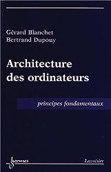 Architecture des ordinateurs : Principes fondamentaux