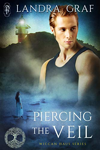 Piercing the Veil (The Wiccan Haus) (Landra Graf)
