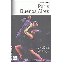 PARIS BUENOS AIRES : UN SIÈCLE DE TANGO NED