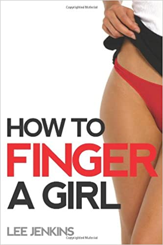 Where To Finger A Girl