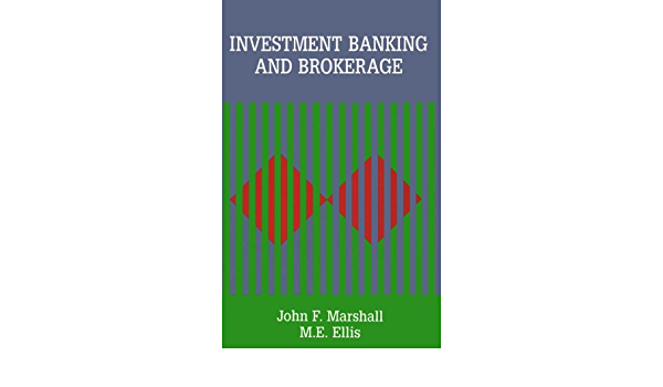 Investment banking and brokerage john f marshall forextime withdrawal definition