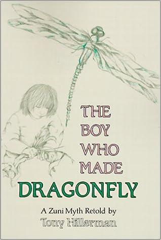 A Zuni Myth The Boy Who Made Dragonfly