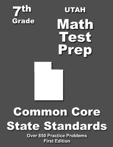 Utah 7th Grade Math Test Prep: Common Core Learning Standards