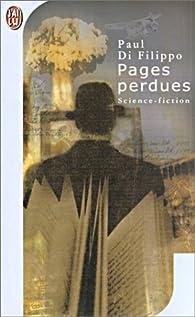 Pages perdues par Paul Di Filippo