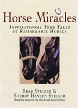 Book Horse Miracles: Inspirational True Tales of Remarkable Horses