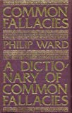 A Dictionary of Common Fallacies, Philip Ward, 0900891149