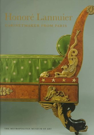 Honoré Lannuier Cabinetmaker from Paris: The Life and Work of a French Ébéniste in Federal New (Bracket Gallery Collection)