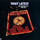 Yusef Lateef: The Doctor Is In…And Out LP