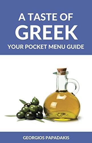 A Taste of Greek: Your Pocket Menu Guide by Georgios Papadakis, Wolfedale Press
