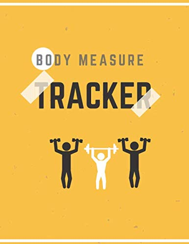 Body Measurements Tracker:: log book to track your weight loss progress