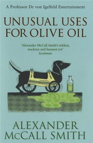 - Unusual Uses For Olive Oil: A Von Igelfeld Novel (von Igelfeld Entertainments) by McCall Smith, Alexander (2012)