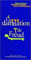 LA DAMNATION DE FREUD. : Pièce en quatre actes