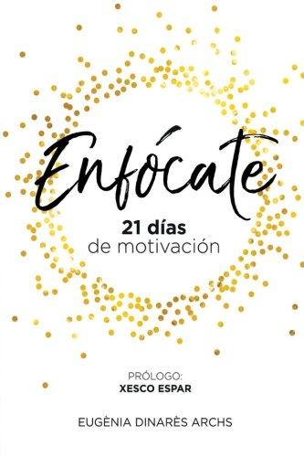 Enfócate: 21 días de motivación