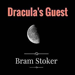 Dracula's Guest Audiobook