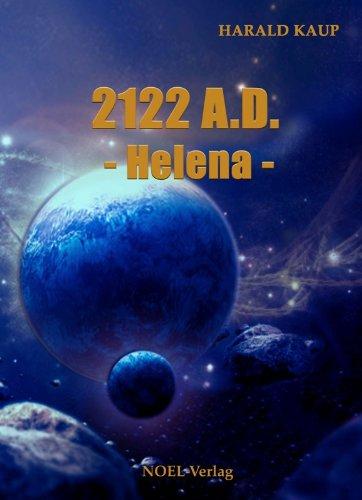 2122-ad-helena-neuland-saga-german-edition