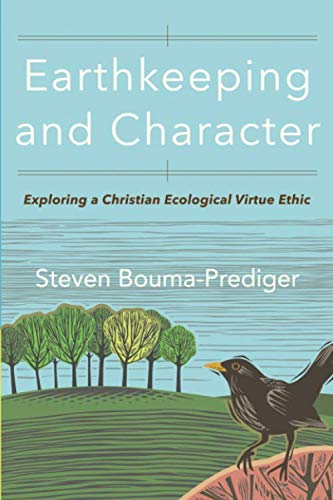 Earthkeeping and Character
