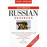 Ultimate Russian: Advanced (Living Language Ultimate Courses)