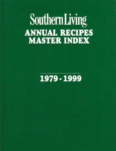 Southern Living Annual Recipes Master Index