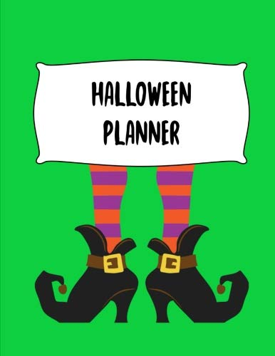 Halloween Planner: Journal Organizer: Plan Activities, Party Budget, Costume Ideas And Decorations, 8.5