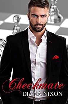 Checkmate (Checkmate Series Book 1) by [Nixon, Diana]