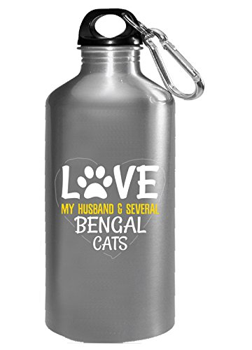 Love My Husband & Several Bengal Cats - Water Bottle (Best Bengal Cat Breeders)