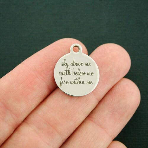 Earth Below me Fire Within me nyKN 1334 2 Charms Sky Above me Stainless Steel Charms