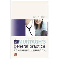 MURTAGH'S GENERAL PRACTICE COMPANION HANDBOOK 7E