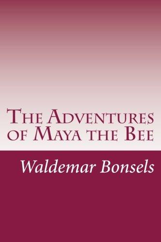 Read Online The Adventures of Maya the Bee ebook