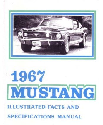 1967 Mustang Facts - 1
