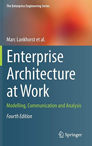 Enterprise Architecture at Work: Modelling, Communication and Analysis (The Enterprise Engineering - Ieee Engineering Computer