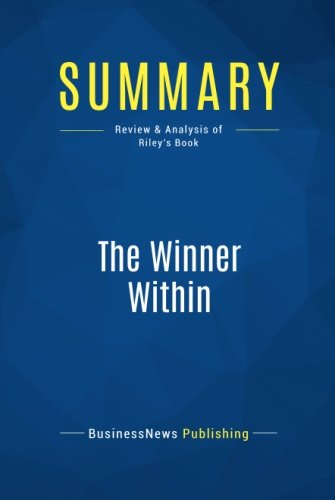 Summary: The Winner Within: Review and Analysis of Riley's Book pdf