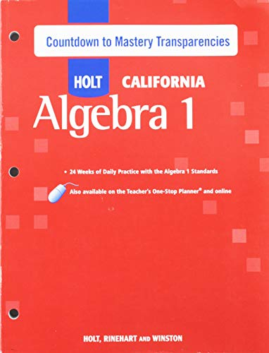 Holt Algebra 1 California: Countdown to Mastery Transparencies with Answers Algebra 1