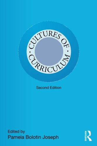 Cultures of Curriculum (Studies in Curriculum Theory Series)