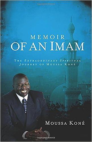 Book Memoir of an Imam: The Extraordinary Spiritual Journey of Moussa Kone