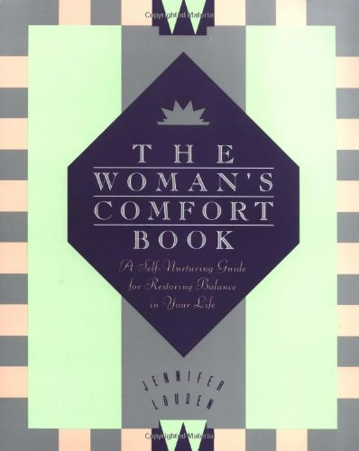 Woman's Comfort Book, The
