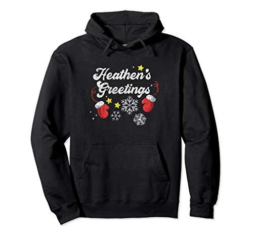 Heathen's Greetings Atheist Christmas Hoodie (Distressed)