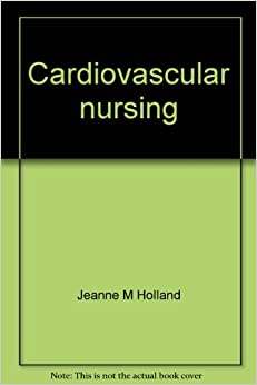 ;DOCX; Cardiovascular Nursing: Prevention, Intervention, And Rehabilitation (Series In Continuing Education For Nurses). which begin owned LINEA CLICK