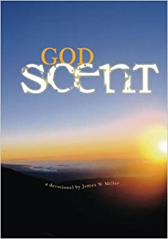 God Scent: A Devotional