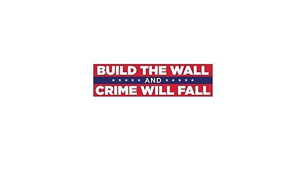 Set of 2 donaldjtrump Build The Wall /& Crime Will Fall Bumper Sticker 11.5 x 3