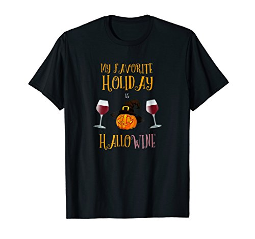 (My Favorite Holiday is Hallow-wine Funny Halloween)