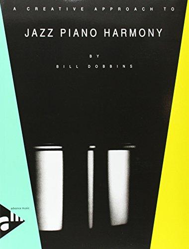 A Creative Approach to Jazz Piano Harmony ()