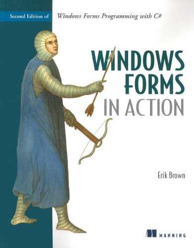 Windows Forms in Action: Second Edition of Windows Forms Programming with C#