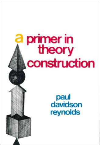 A Primer in Theory Construction.