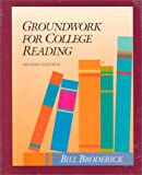 Groundwork for College Reading, Broderick, Bill, 0944210279