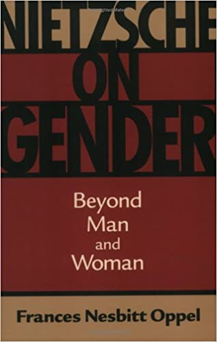 Nietzsche On Gender Beyond Man And Woman Amazonit Frances