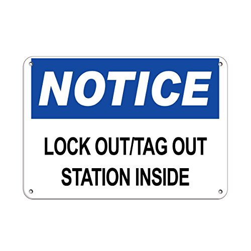 Notice Lock Out/Tag Out Station Inside Hazard Labels Aluminum Metal Sign 24 in x 18 in Custom Warning & Saftey Sign Pre-drilled Holes for Easy mounting